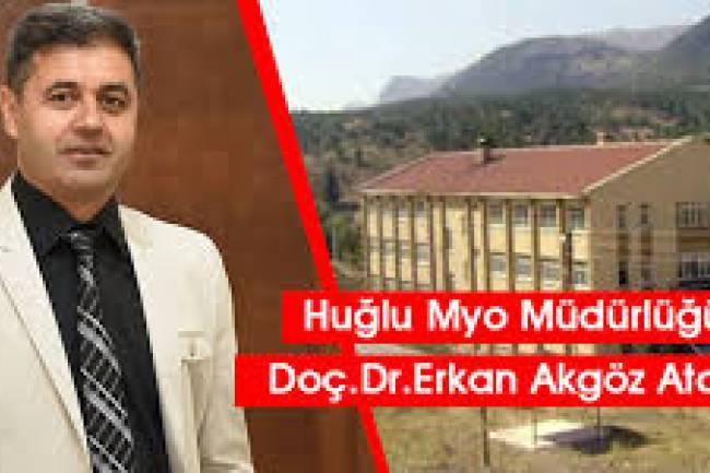 Huğlu MYO Müdürlüğü'ne Doç. Dr. Erkan Akgöz Atandı
